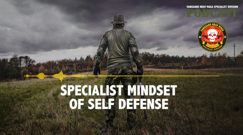013-Specialist-Mindset-Self-Defense