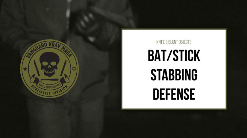 07-bat-stick-stabbing-defense